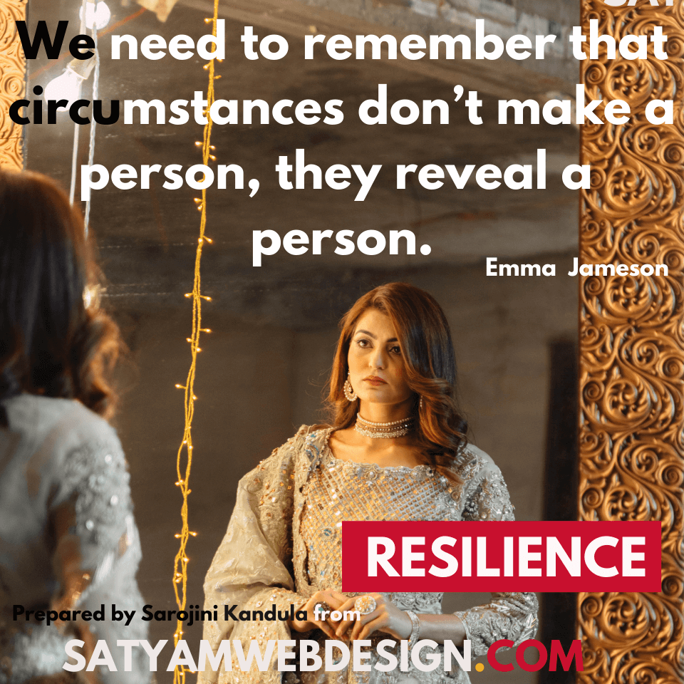 "—Emma Jameson: ""We need to remember that circumstances don't make a person, they reveal a person."""