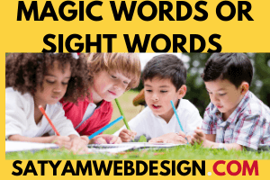 How do I learn Magic Words Or Sight Words?