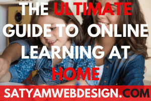 The Ultimate Guide to Online Learning at Home.