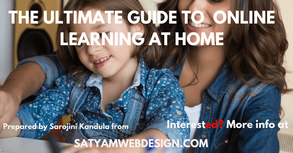 The Ultimate Guide to Online Learning at Home. Learning at home is fun, relax & so many options.  ""